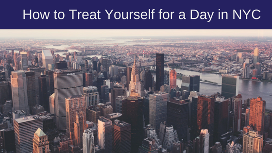 how-to-treat-yourself-for-a-day-in-nyc-2