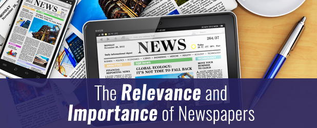 The Relevance and Importance of Newspapers