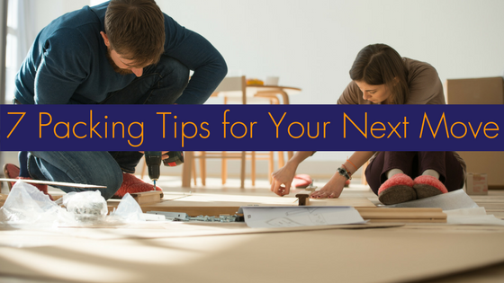 7 Packing Tips for Your Next Move