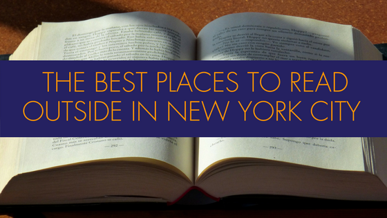 The Best Places to Read Outside in NYC