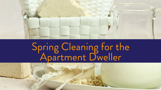 Spring Cleaning for your Apartment