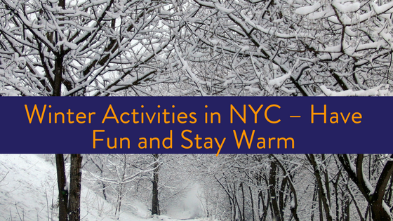 Fun & warm Winter Activities